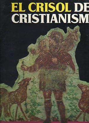 EL CRISOL DEL CRISTIANISMO. ADVENIMIENTO DE UNA: Toynbee, Arnold (Dir.)