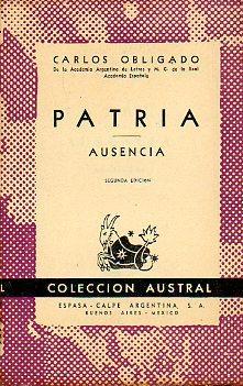 PATRIA. AUSENCIA. 2ªed.: Obligado, Carlos.