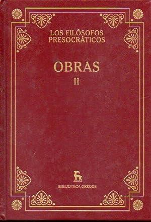 LOS FILÓSOFOS PRESOCRÁTICOS. OBRAS. Vol. II. Traducción: Empédocles, Anaxágoras, Leucipo,