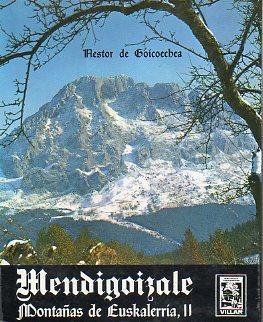 MENDIGOIZALE. MONTAÑAS DE EUSKALHERRÍA. II. Com mapas de La Sierra de Abodi, Irati, ...