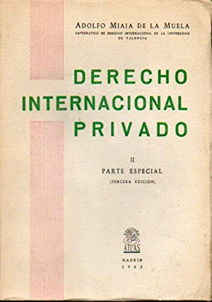 DERECHO INTERNACIONAL PRIVADO. Tomo II. Parte Especial.: Miaja de la