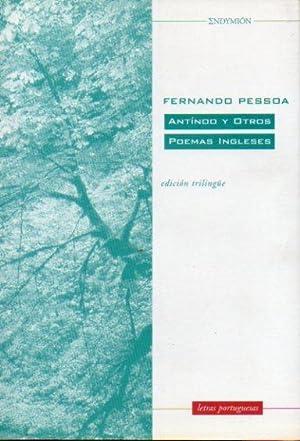 ANTINOO Y OTROS POEMAS INGLESES. Edición trilingüe: Pessoa, Fernando.