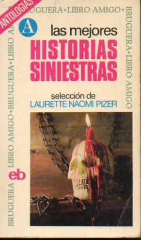 LAS MEJORES HISTORIAS SINIESTRAS. H. Hesse: Dentro: Pizer, Laurette Naomi