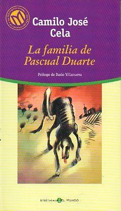 LA FAMILIA DE PASCUAL DUARTE. Prólogo de Darío Villanueva.: Cela, Camilo José.
