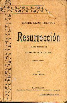 RESURRECCIÓN. Con un prólogo de Leopoldo Alas: Tolstoy, Conde León.