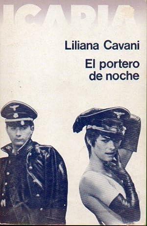 EL PORTERO DE NOCHE. 1ª edición española.: Cavani, Liliana.