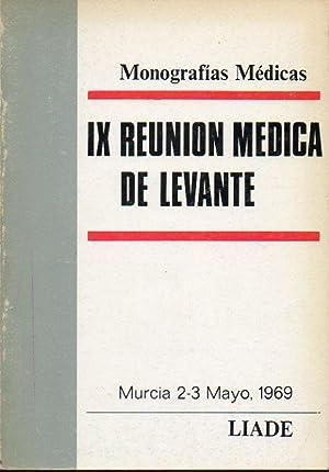 IX REUNIÓN MÉDICA DE LEVANTE. Murcia 2-3: V.V. A.A. (Dr.