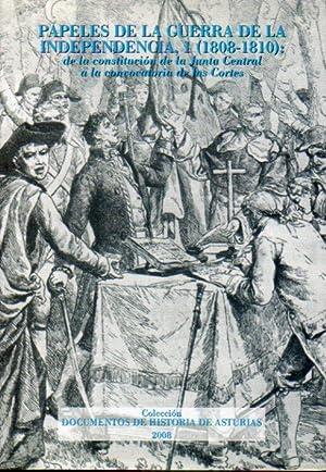 PAPELES DE LA GUERRA DE LA INDEPENDENCIA, 1 (1808-1810): DE LA CONSTITUCIÓN DE LA JUNTA ...