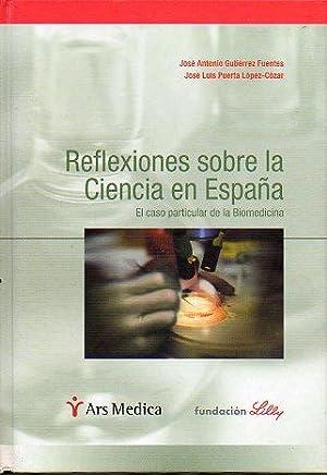REFLEXIONES SOBRE LA CIENCIA EN ESPAÑA. EL: Gutiérrez Fuentes, J.