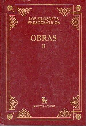 OBRAS. Vol. II. Traducción y notas de: Los Filósofos Presocráticos