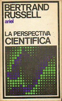LA PERSPECTIVA CIENTÍFICA. Trad. G. Sans Huelín,: Russell, Bertrand.