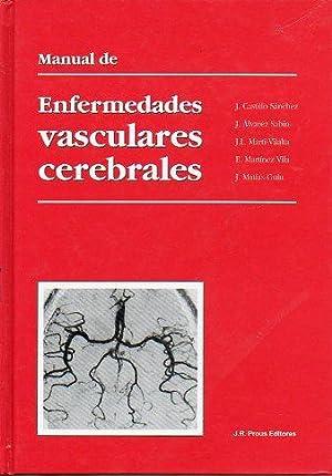 MANUAL DE ENFERMEDADES VASCULARES CEREBRALES.: Castillo Sánchez, J. / Álvarez Sabin, J. / ...