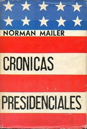CRÓNICAS PRESIDENCIALES. 1ª edición española. Trad. Francisco Elí...