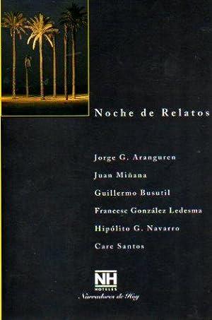 NOCHE DE RELATOS. 2. VOLAMOS TODOS LOS: Aranguren, Jorge G.