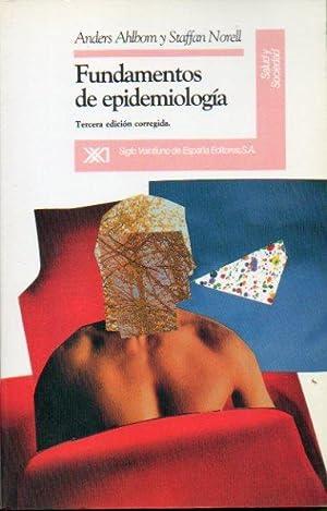 FUNDAMENTOS DE EPIDEMIOLOGÍA. 3ª edición corregida. Trad.: Ahlbom, Anders /