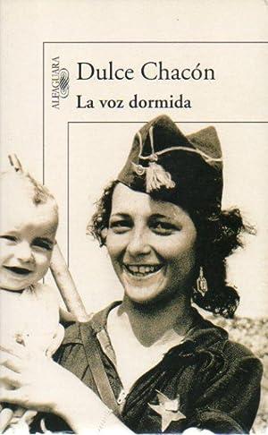 LA VOZ DORMIDA.: Chacón, Dulce.