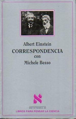 CORRESPONDENCIA CON MICHELE BESSO (1903-1955). Edición, prólogo: Einstein, Albert.