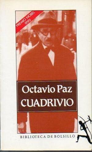 CUADRIVIO. Darío. López Velarde. Pessoa. Cernuda.: Paz, Octavio.