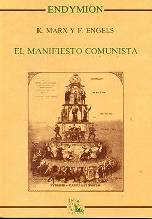 EL MANIFIESTO COMUNISTA. Introducción de Rogelio Blanco.: Marx, Karl /