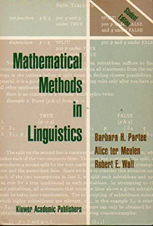 MATHEMATICAL METHODS IN LINGUISTICS.: Partee, Barbara H.