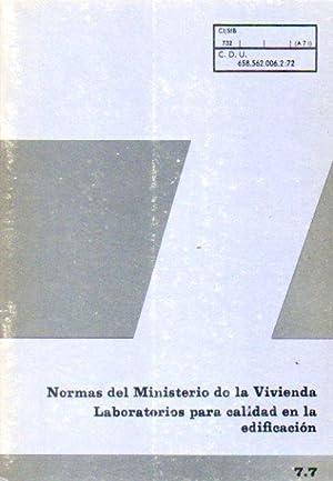 INSTRUCCIONES Y REGLAMENTOS SOBRE HOMOLOGACIÓN DE LABORATORIOS: Ministerio de la