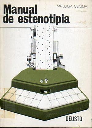 MANUAL DE ESTENOTIPIA. Con sellos biblioteca.: Ceniga, Mª Luisa.