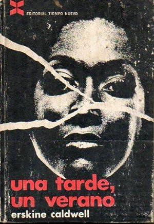 UNA TARDE, UN VERANO. Novela. Trad. Jaime Tello.: Caldwell, Erskine.