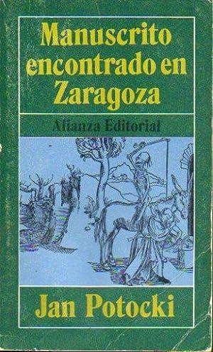 MANUSCRITO ENCONTRADO EN ZARAGOZA. Trad.: Potocki, Jan.