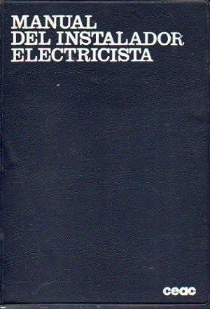 MANUAL DEL INSTALADOR ELECTRICISTA.: Roldán, José.