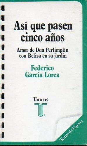 Así que pasen cinco años (Ilustrado) (Spanish Edition)