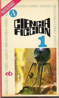 CIENCIA FICCIÓN. Antología. 1. 2ª ed. Trad.: V.V. A.A. (Thomas