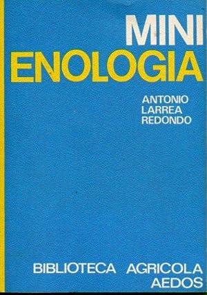MINIENOLOGÍA.: Larrea Redondo, Antonio.