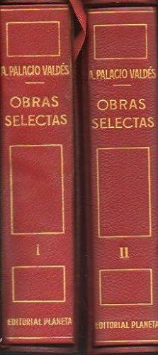 OBRAS SELECTAS. 2 vols. I. MARTA Y: Palacio Valdés, Armando.