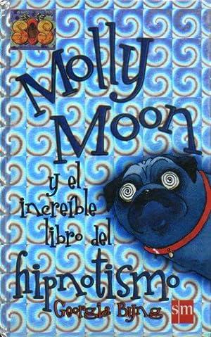 MOLLY MOON Y EL INCREIBLE LIBRO DEL: Byng, Georgia.