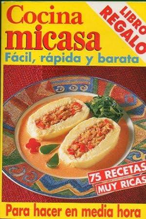 COCINA MICASA. Fácil, rápida y barata. 75: N. c.