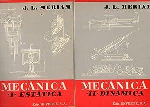 MECÁNICA. 2 vols. I. ESTÁTICA. II. DINÁMICA.: Meriam, J. L.
