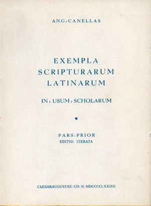 EXEMPLA SCRIPTURARUM LATINARUM. IN USUM SHCOLARUM. 2: Canellas, Ang.