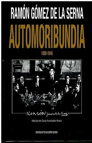 AUTOMORIBUNDIA. 188-1948. Edición de Celia Fernández Prieto.: Gómez de la