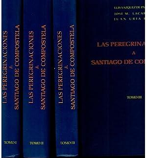 LAS PEREGRINACIONES A SANTIAGO DE COMPOSTELA. Edición: Vázquez de Parga,