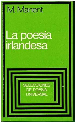 LA POESÍA IRLANDESA. 1ª edición.: Manent, Marià.