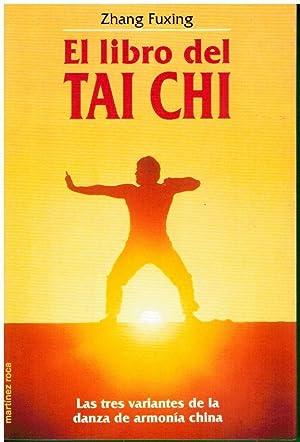 EL LIBRO DEL TAI CHI. 3ª ed.: Fuxing, Zhang.