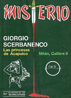 LAS PRINCESAS DE ACAPULCO / MILÁN, CALIBRE: Scerbanenco, Giorgio.