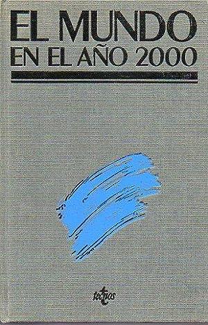 EL MUNDO EN EL AÑO 2000. EN: Barney, Gerald O.