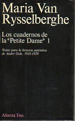 """LOS CUADERNOS DE LA """"PETITE DAME"""". 1. NOTAS PARA LA HISTORIA AUTÉNTICA DE ANDR&..."""