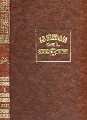 LA HISTORIA DEL OESTE. Vol. I. Colabs.: De Arce, Carlos