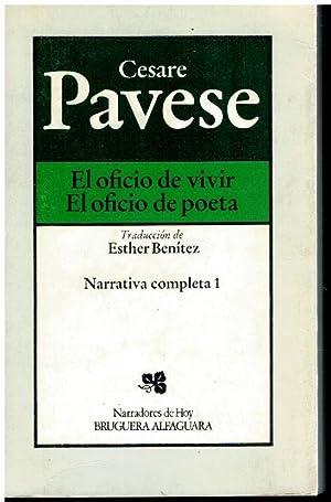 NARRATIVA COMPLETA. Vol. 1. EL OFICIO DE: Pavese, Cesare.