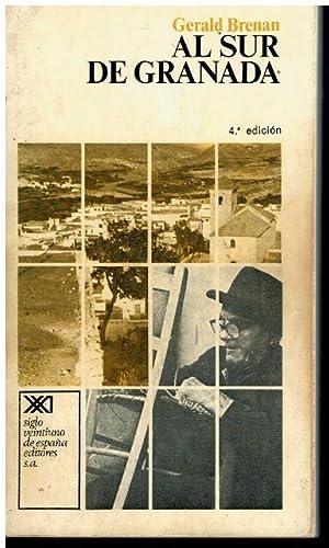AL SUR DE GRANADA. 4ª ed. Trad.: Brenan, Gerald.