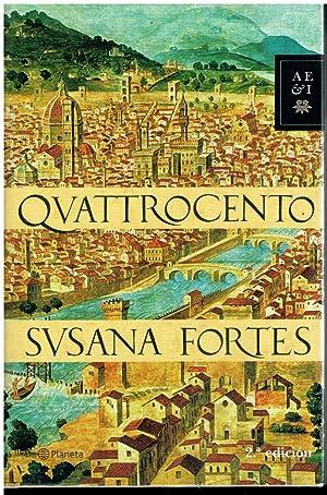 QUATTROCENTO. 2ª impresión.: Fortes, Susana.