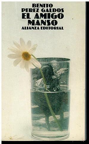 EL AMIGO MANSO. 4ª ed.: Pérez Galdós, Benito.