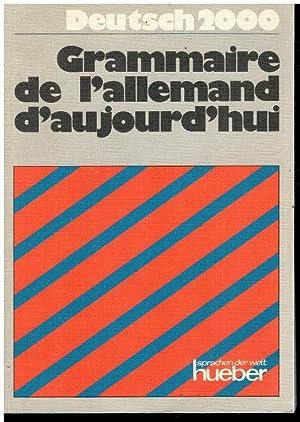 GRAMMAIRE DE L ALLEMAND D AUJOURD HUI.: Luscher, Renate /